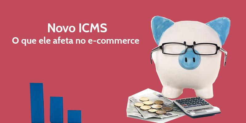 Novo-ICMS-do-e-commerce-tudo-o-que-você-precisa-saber