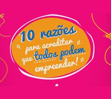10 razões para acreditar que todos podem empreender