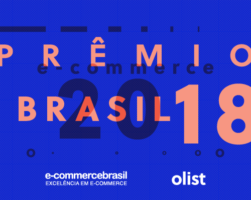 Prêmio e-Commerce Brasil de Inovação 2018 - Vote no Olist