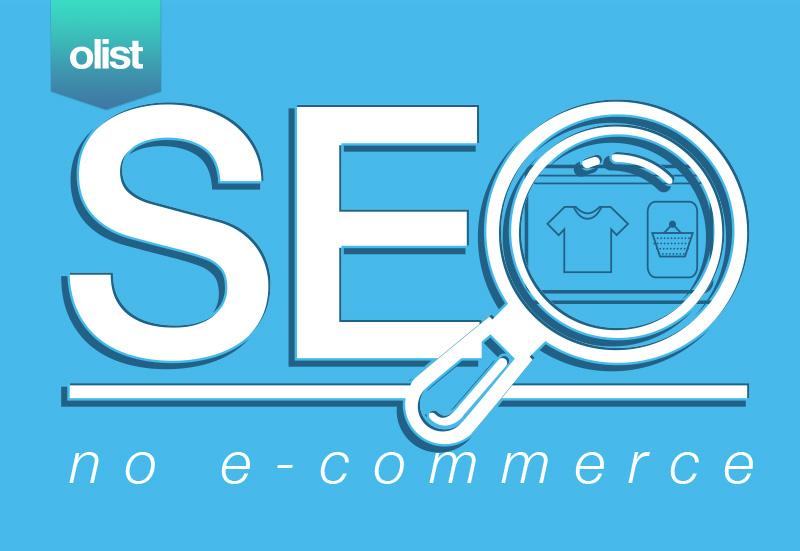SEO para o e-commerce: como gerar mais tráfego para sua loja online