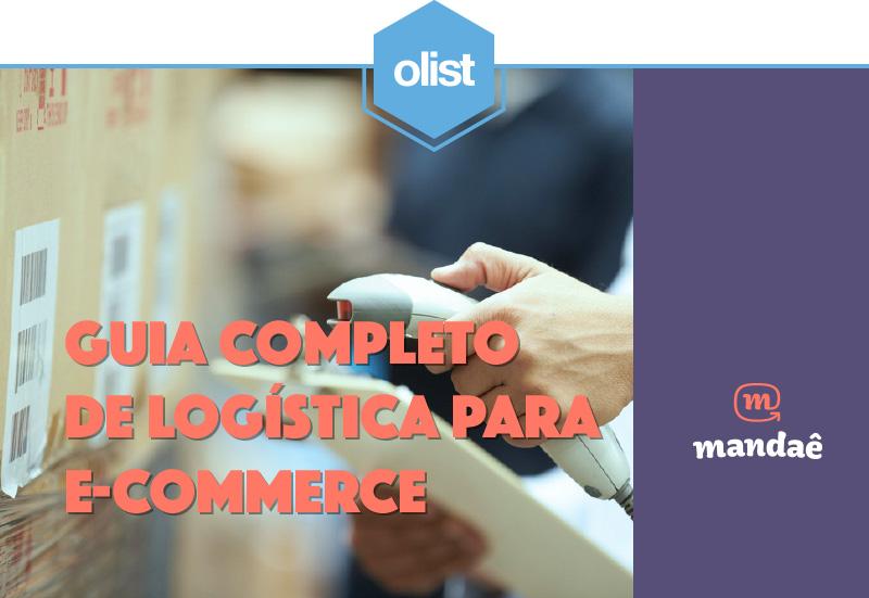 Guia completo de logística para o e-commerce