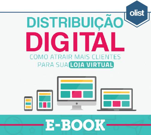 E-book: Distribuição digital – Como atrair mais clientes para sua loja virtual
