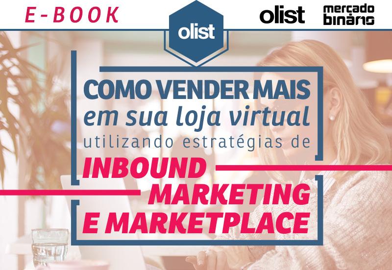 E-book: Como vender mais em sua loja virtual utilizando estratégias de Inbound Marketing e Marketplace