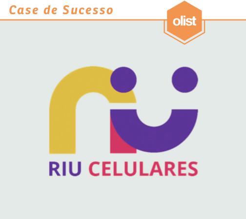 [CASE] Olist e Riu: Construindo uma marca para a revenda de celulares