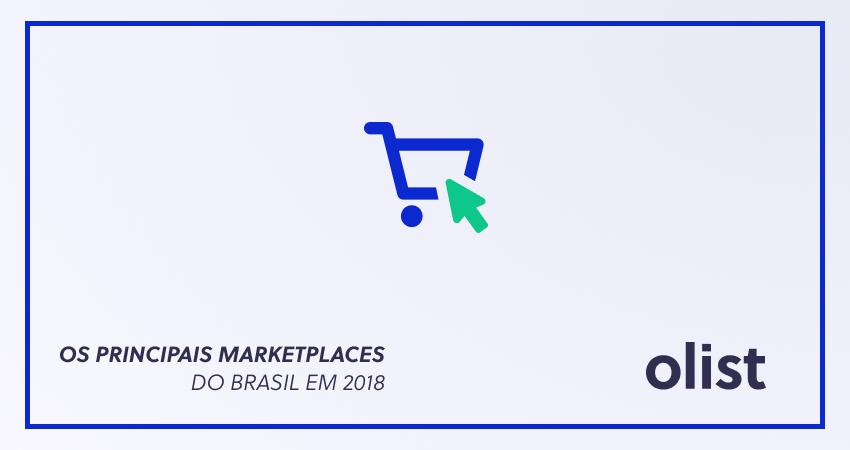 Lista DEFINITIVA dos principais marketplaces do Brasil em 2018