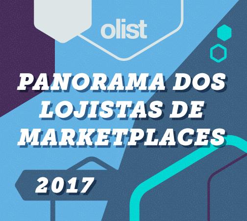 Panorama dos Lojistas de Marketplaces 2017: responda a pesquisa!