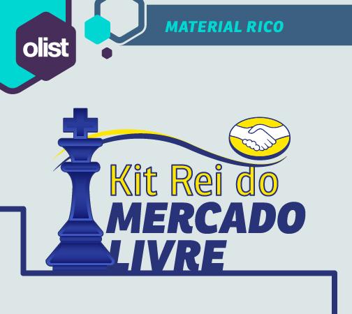Kit Rei do Mercado Livre: recursos para você maximizar as vendas!