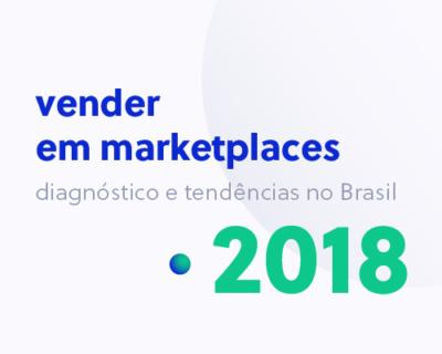 Confira os resultados da pesquisa – Vender em marketplaces: diagnóstico e tendências no Brasil