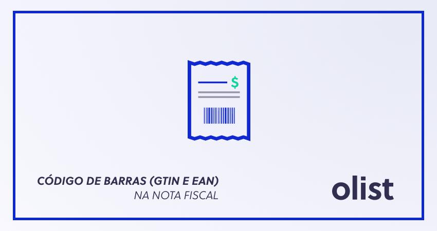 Código de Barras (GTIN e EAN) na nota fiscal: entenda a obrigação