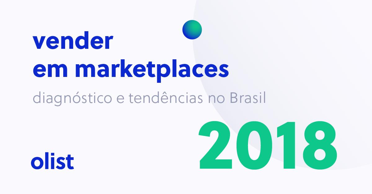 ab7f2d47972 Confira os resultados da pesquisa – Vender em marketplaces  diagnóstico e  tendências no Brasil