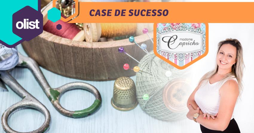 [CASE] Olist e Madame Capricho: uma história de empoderamento no varejo!