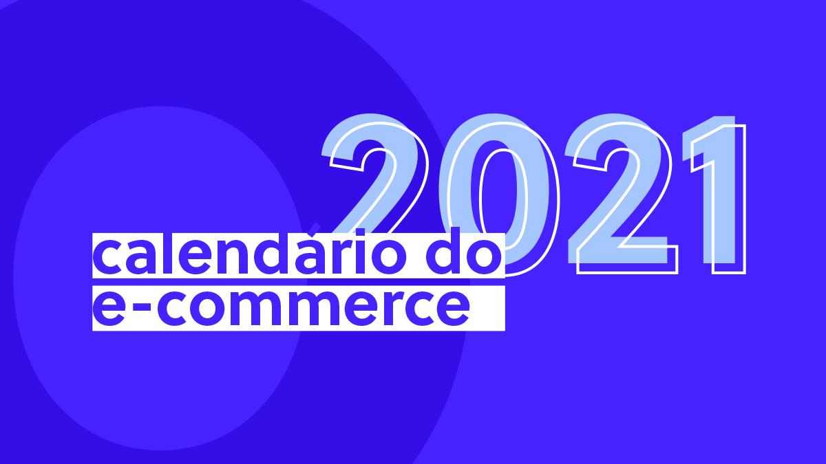 Calendário do E-commerce 2021