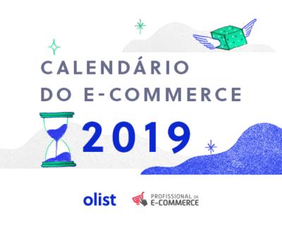 Calendário do e-commerce 2019: melhores datas para vender online