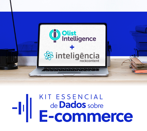 Kit Essencial de Dados sobre E-commerce: decifre as vendas online