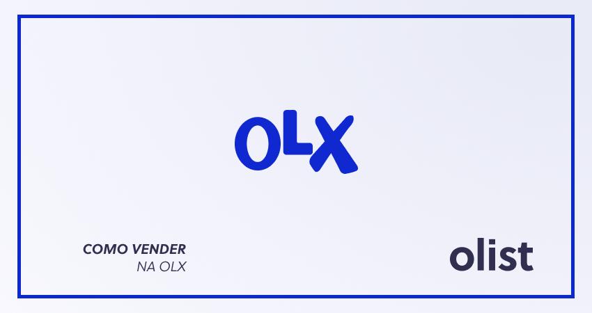 73b37ff66 Como anunciar e vender na OLX  aprenda passo a passo