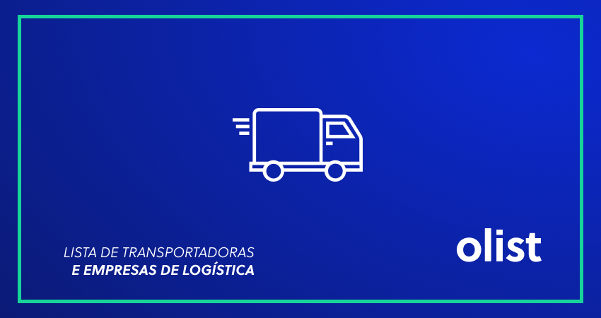 Lista de transportadoras e empresas de logística para e-commerce