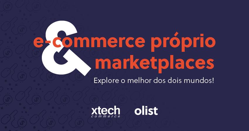 Marketplace ou e-commerce próprio: vantagens de cada modelo