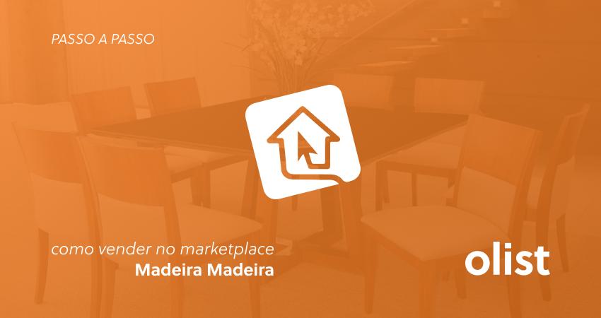 Como vender no marketplace Madeira Madeira passo a passo