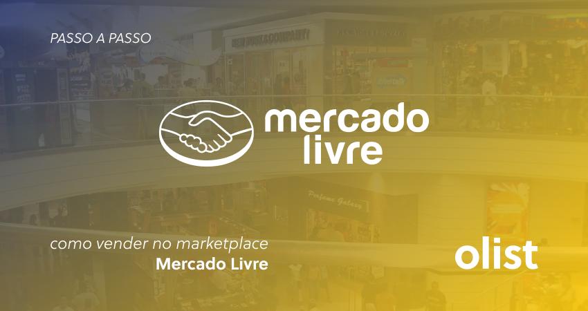 d08e833b858 COMO VENDER no Mercado Livre  Veja esse passo a passo completo!