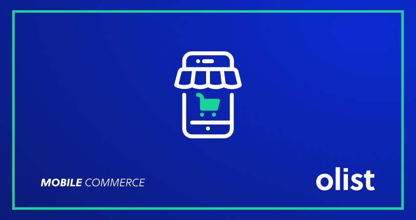 Mobile commerce: o que é e por que é tão importante para as lojas virtuais?