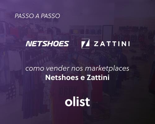 Como vender nos marketplaces Netshoes e Zattini: passo a passo