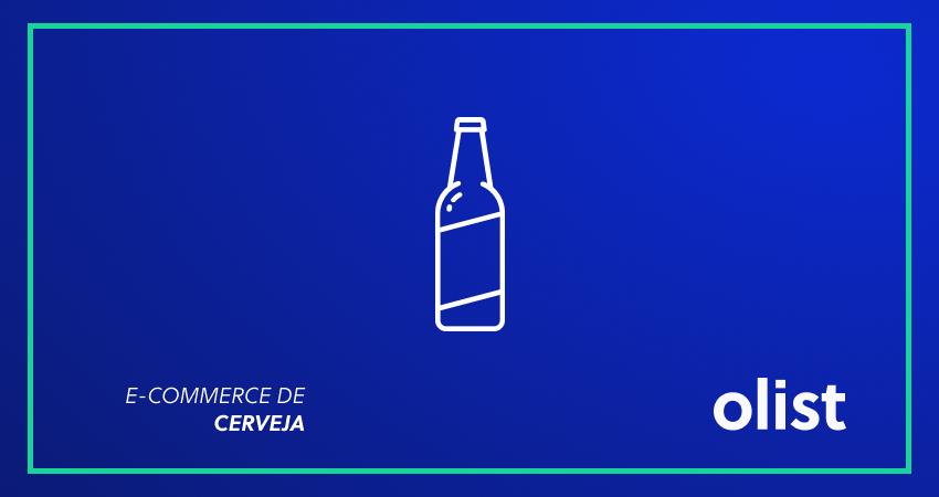 E-commerce de cerveja: aumente as vendas da sua loja virtual investindo nesse segmento!