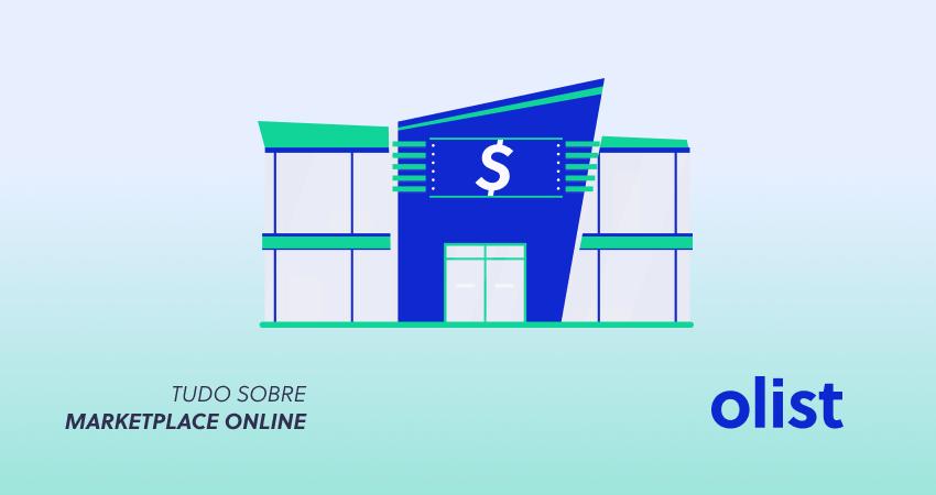 50b9daa99 Marketplace Online no Brasil  O que é