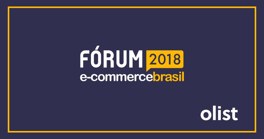 Fórum E-commerce Brasil 2018: saiba TUDO sobre o evento!