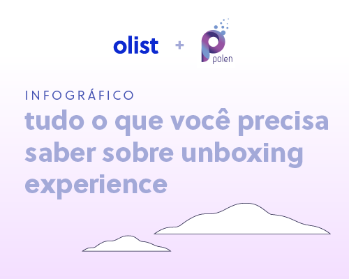 [Infográfico] Tudo o que você precisa saber sobre unboxing experience: baixe grátis!