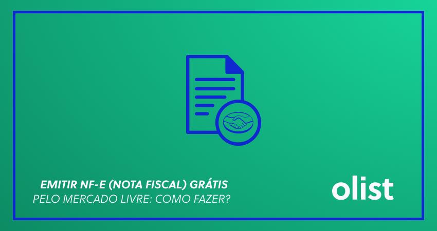 Emitir NF-e (nota fiscal) grátis pelo Mercado Livre: como fazer?