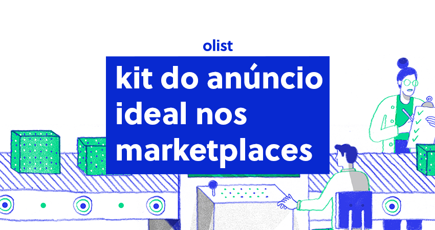 Kit do anúncio ideal nos marketplaces: download grátis!