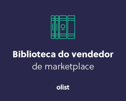 Biblioteca do Vendedor de Marketplace: seja um especialista em vendas online!