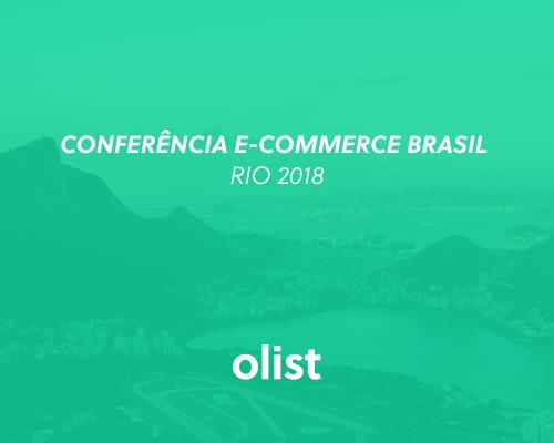 Conferência E-commerce Brasil RIO 2018: saiba TUDO sobre o evento!