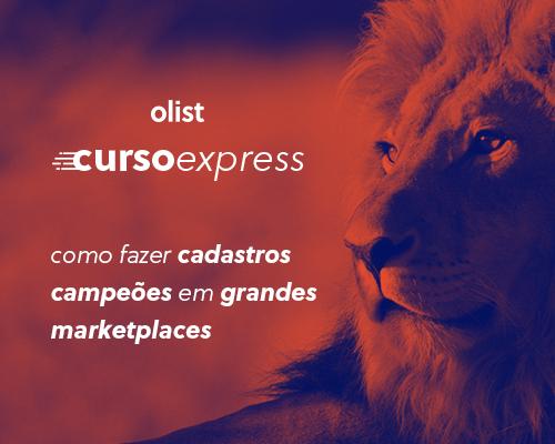 Curso Express do Olist: crie anúncios perfeitos nos marketplaces!