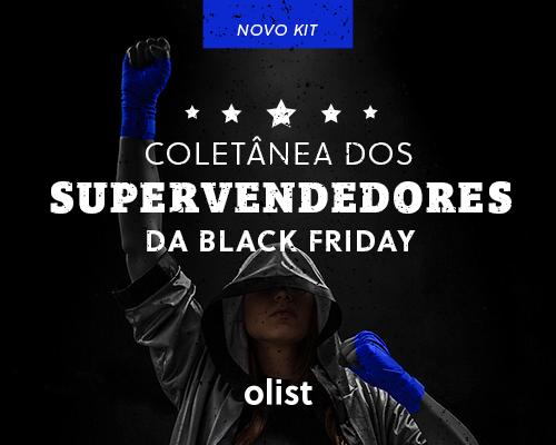 Coletânea dos Supervendedores da Black Friday: o que você precisa para ser o melhor