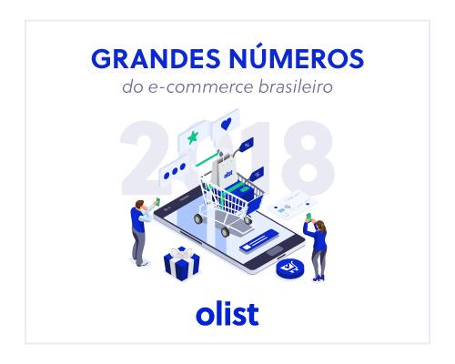 Grandes Números do E-commerce Brasileiro: a oportunidade ideal para vender mais!
