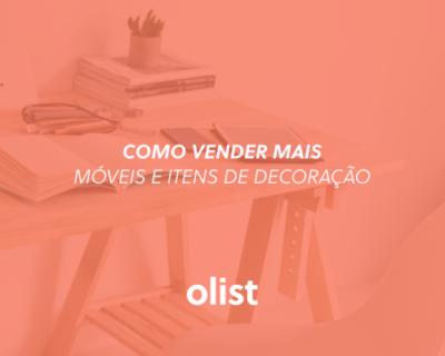 Como vender móveis e artigos de decoração: seja referência no segmento!