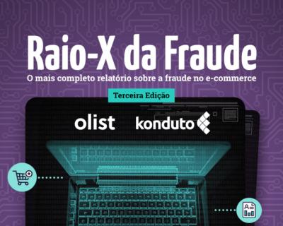Raio-X da Fraude 2019: números inéditos do e-commerce brasileiro!