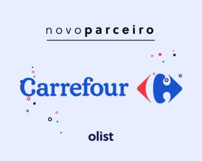 Olist ganha novo parceiro: o marketplace Carrefour!