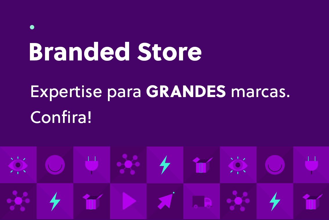 Acesse conteúdos sobre Branded Store