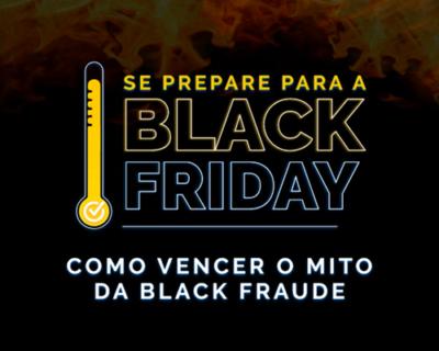 [Webinar Olist + VHSYS] Como vencer o mito da Black Fraude