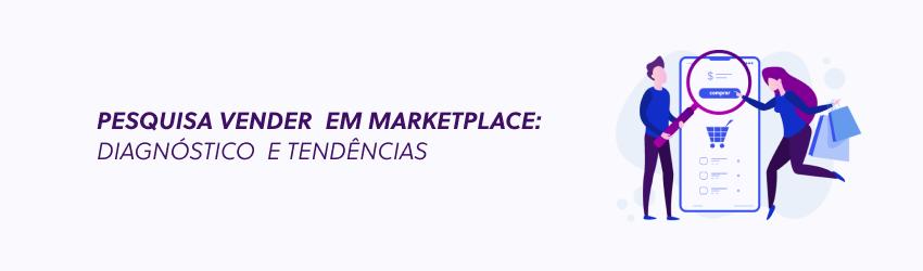 Participe da pesquisa Vender em Marketplaces 2019, do Olist