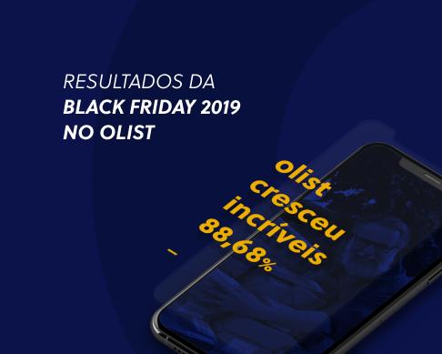 Confira os resultados da Black Friday 2019 no Olist neste infográfico!