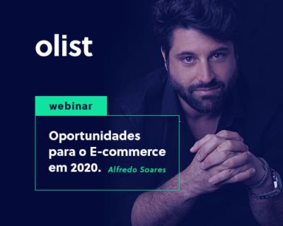Oportunidades para o e-commerce em 2020: webinar com Alfredo Soares!