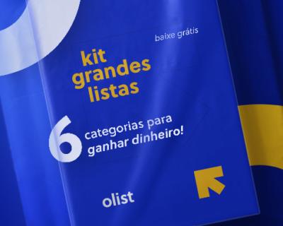 Kit Grandes Listas Olist: os melhores produtos para vender em 6 categorias de mercado!