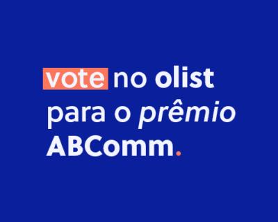 Olist no 6º Prêmio ABComm de Inovação Digital: vote agora!