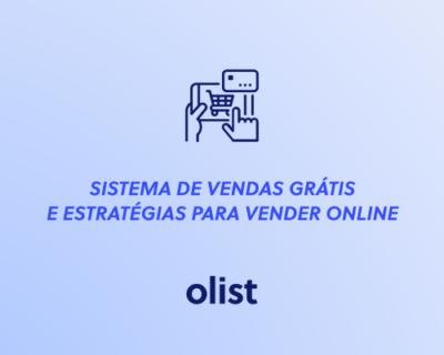 Sistema de vendas GRÁTIS e estratégias para você vender online