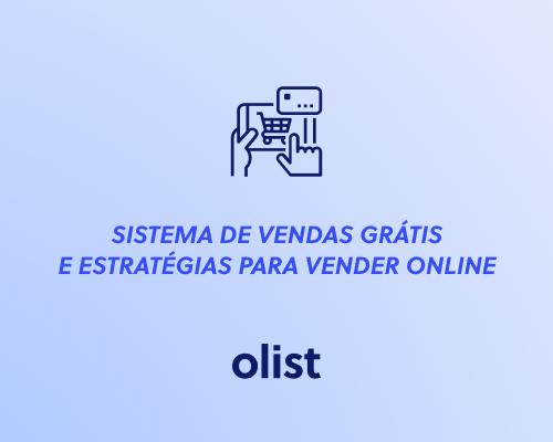 Sistema de vendas GRÁTIS e estratégias para vender online