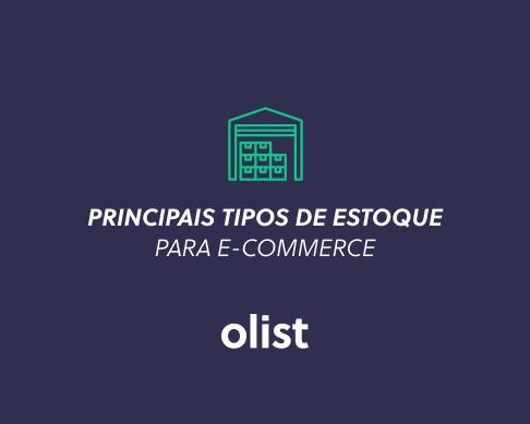 Principais tipos de estoque para e-commerce