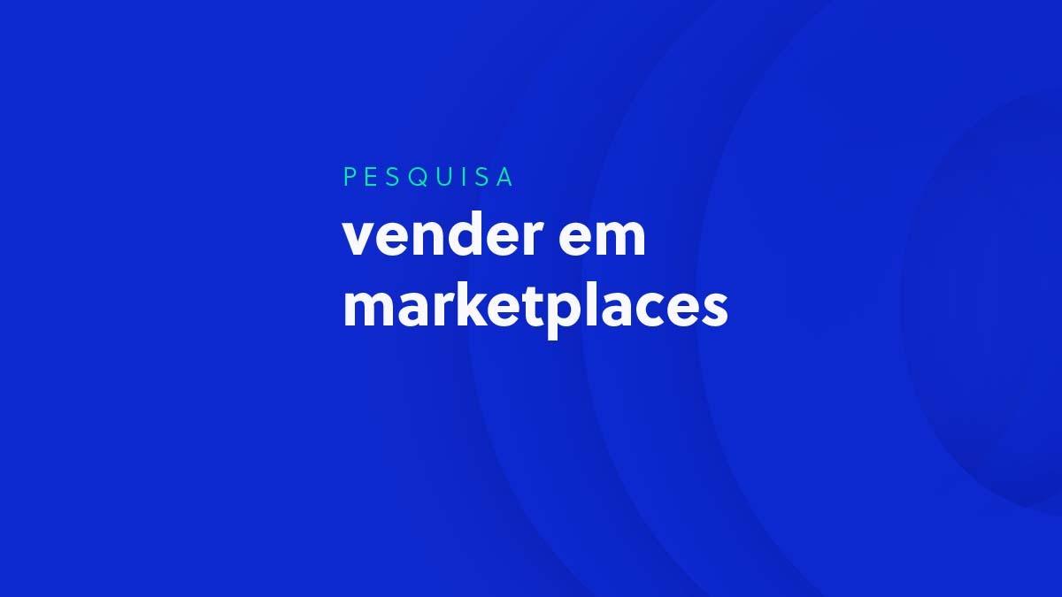 Pesquisa Vender em Marketplaces 2020 - Olist